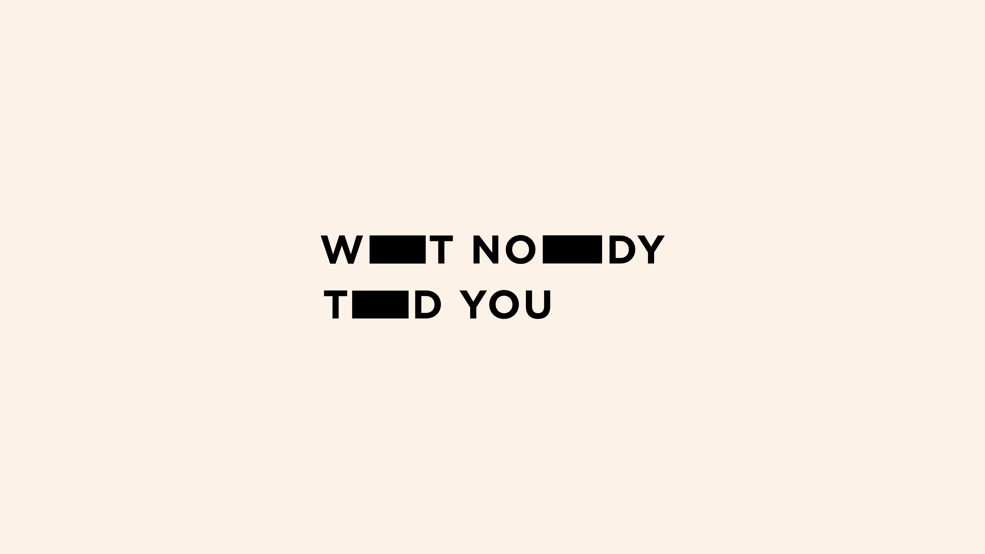 What Nobody Told You Logo by Jack Morgan