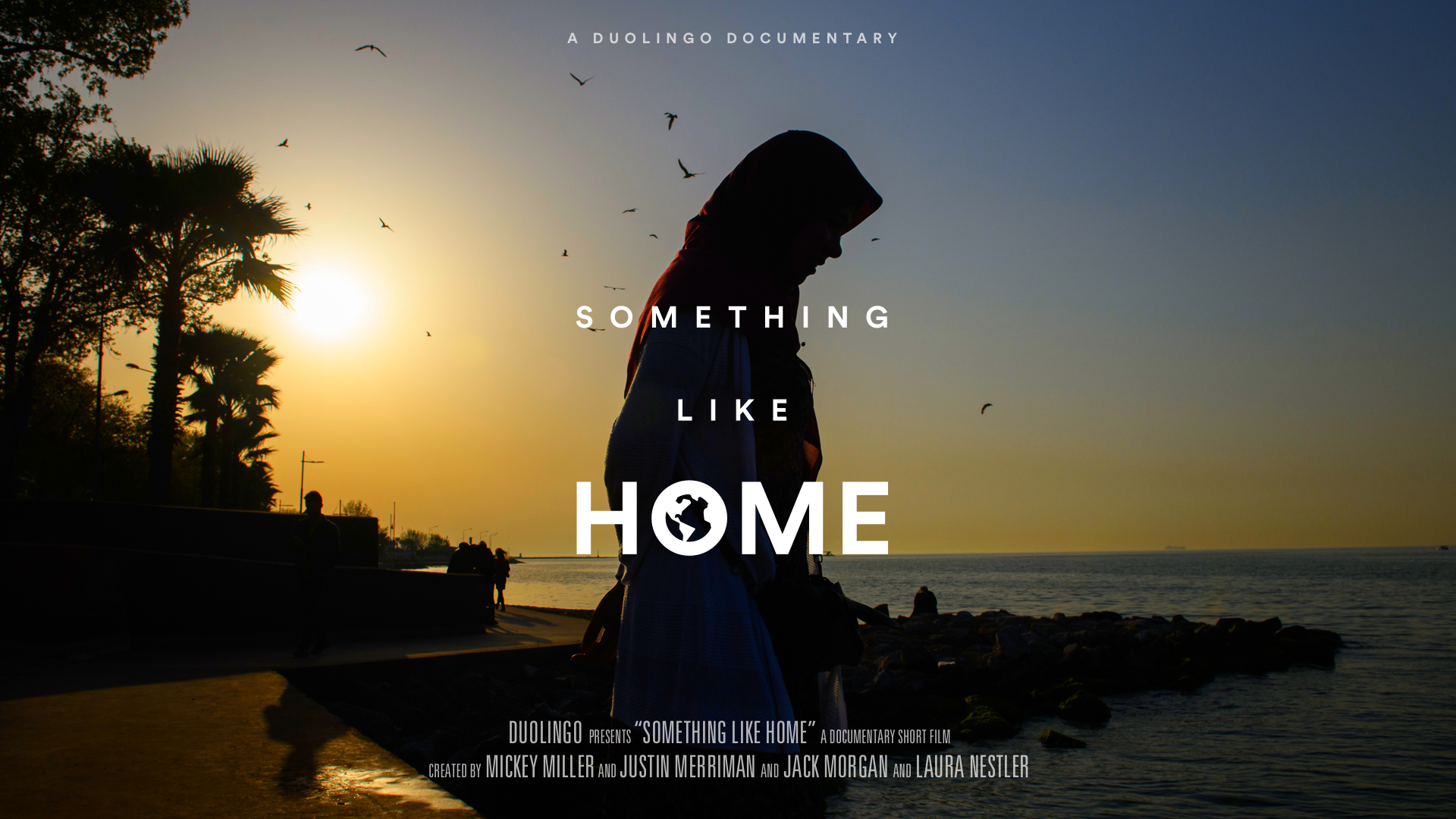 Something Like Home Documentary by Jack Morgan for Duolingo